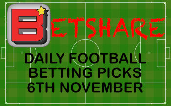Daily football betting picks – 6th Nov 2019