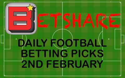 Daily Football Betting Picks – 2nd February 2020